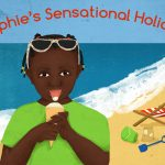 Sohpie's Sensational Holiday