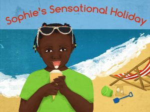 Sophie's Sensational Holiday