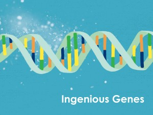 Ingenious Genes