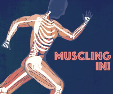 Muscling In